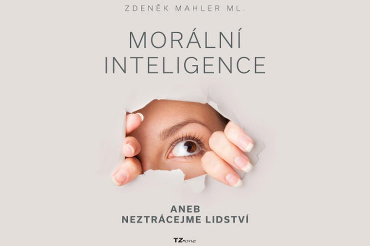 """e-kniha """"Morální inteligence aneb neztrácejme lidství"""""""