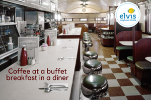 Angličtina s jazykovou školou Elvis: Coffee at a buffet breakfast in a diner