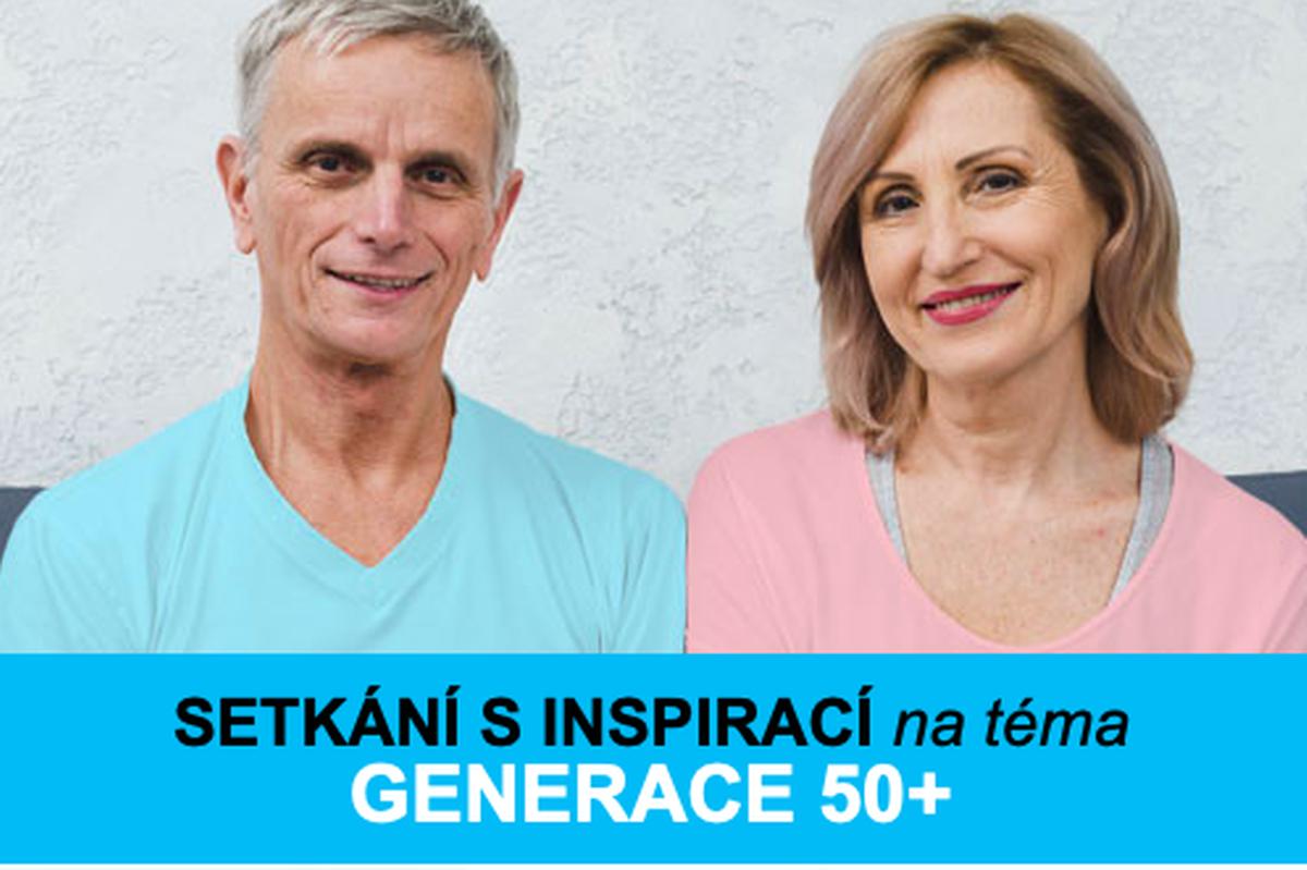 SETKÁNÍ S INSPIRACÍ na téma GENERACE 50+