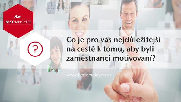 Nejlepší čeští zaměstnavatelé roku 2017 se shodují na klíčových aspektech motivovanosti zaměstnanců